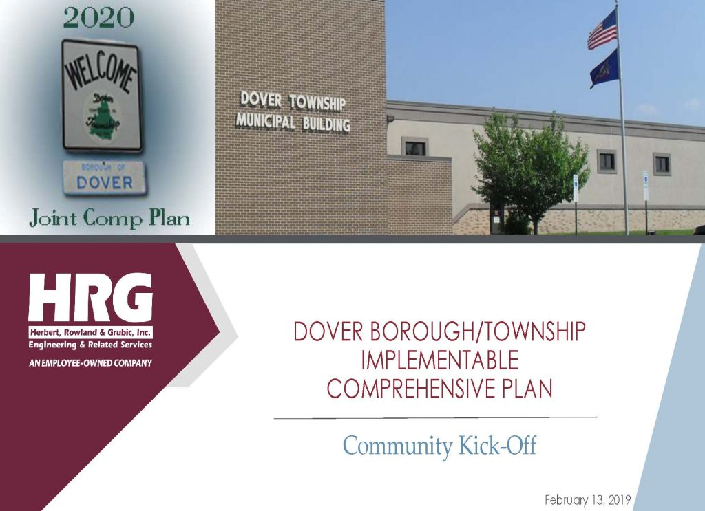 "Picture of Dover Township Municipal Building in the top half of the slide. Bottom half of the slide has red text, ""Dover Borough/Township Implementable Comprehensive Plan"". There is a black horizontal line underneath. Then, there is blue text, ""Community Kick-off"""